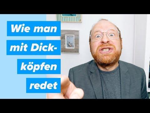 Wie man mit Dickköpfen diskutiert — Doktor Allwissend