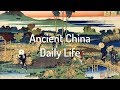 Interesting Facts about Daily Life in Ancient China for kids