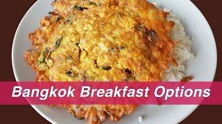 Bangkok Breakfast Options