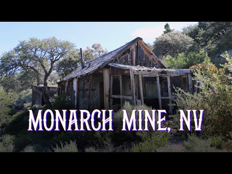 Ghost Towns & Mines: Monarch Mine, NV 2019