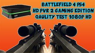 PS4 BATTLEFIELD 4 HD PVR 2 QUALITY TEST 1080p HD!