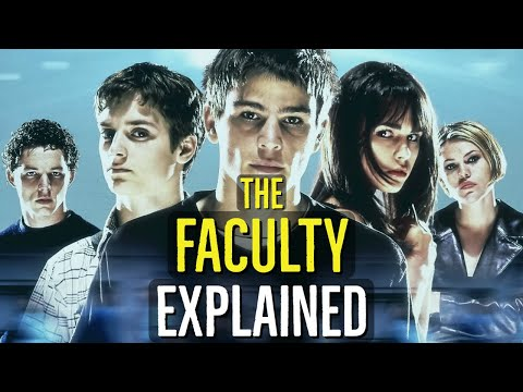 The Faculty (EXPLAINED)