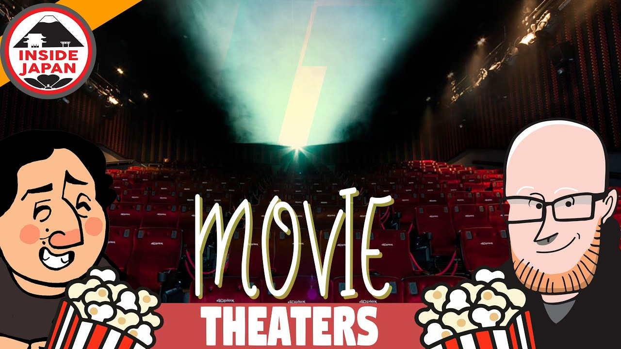 Movie Theaters In Japan What You Need To Know 2019 Youtube