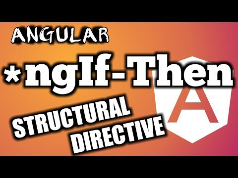 Angular Tutorial : Learn Structural Directive ngIf-Then Step by Step thumbnail