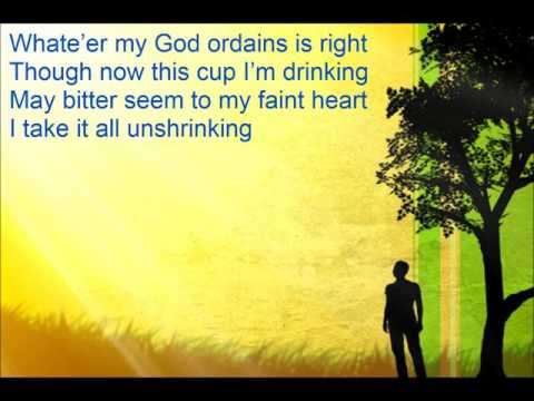 Whate'er My God Ordains is Right