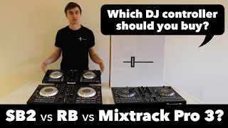 Pioneer DDJ SB2 vs DDJ RB vs Numark Mixtrack Pro 3 - What's the difference?