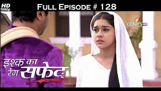 Ishq Ka Rang Safed - 4th January 2016 - इश्क का रंग सफ़ेद - Full Episode (HD)