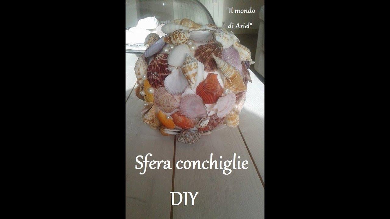 DIY SFERA DI CONCHIGLIE,ALLESTIMENTO TEMA MARINO,WEDDING IDEAS  ,ILMONDODIARIEL