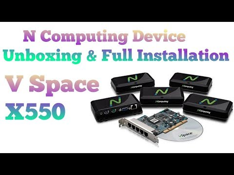 N Computing X550 Device Unboxing & Full Installation