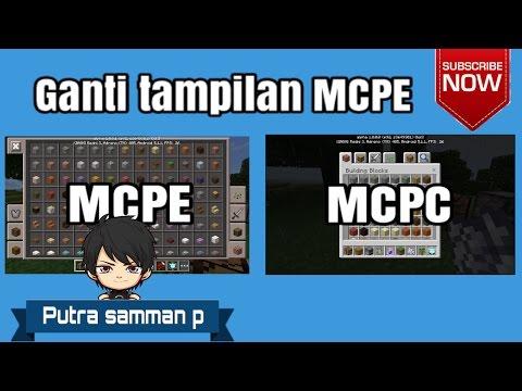 Cara merubah tampilan MCPE menjadi MCPC