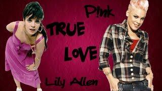 P!nk ft. Lily Allen - True Love (CZ Překlad)