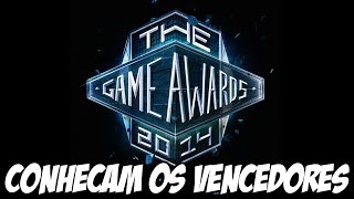The Game Awards - CONHEÇAM OS VENCEDORES!