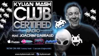 [Club Certified Radio by Kylian Mash] Special Guest: Joachim Garraud