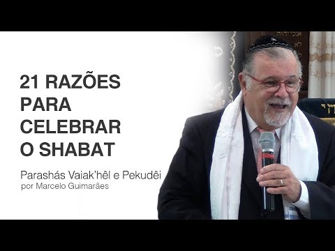 21 razões para celebrar o Shabat - Rab. Mess. Marcelo Guimarães