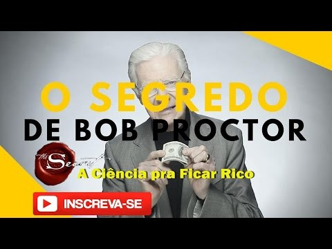 A ciência para ficar rico dublado Bob Proctor parte 1 de 3