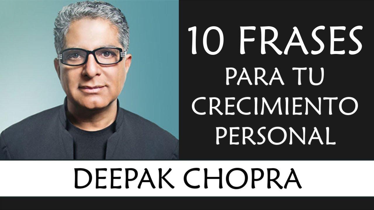10 Frases De Deepak Chopra Imprescindibles En Tu Crecimiento Personal