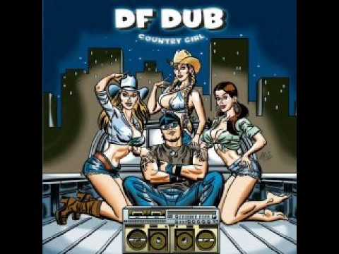 Country Girl - DF Dub