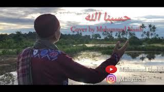 Hasbunallah - cover by Muhammad Nashih