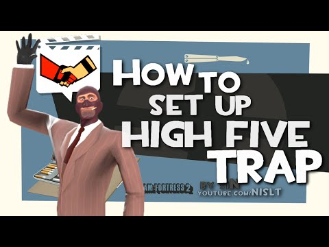 TF2: How to set up High Five trap (Griefing) [FUN]