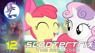 Scootertrix the Abridged: Episode  12