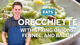 How to Make Pasta with Spring Onion, Fennel, and Bacon | Serious Eats