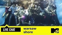 Warsaw Shore   Live chat z ekipą