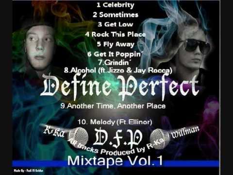 7.Define Perfect -  Grindin (mixtape)