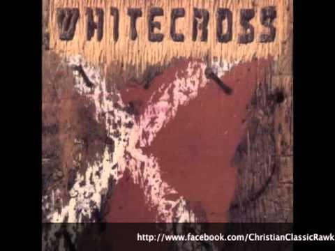 Whitecross - All Songs (L.A. Rock, 80's Metal)