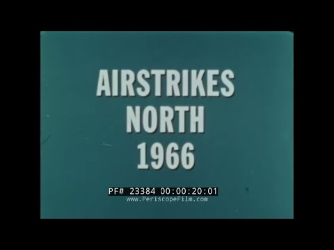 U.S. AIR FORCE  AIR STRIKES IN NORTH VIETNAM in 1966  BOMBING OF HANOI  23384