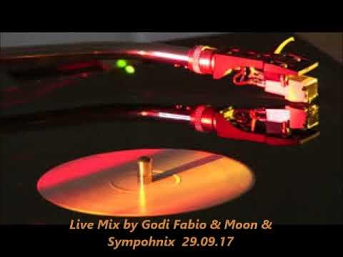 Live Mix by Godi Fabio & Moon & Sympohnix  29 09 17