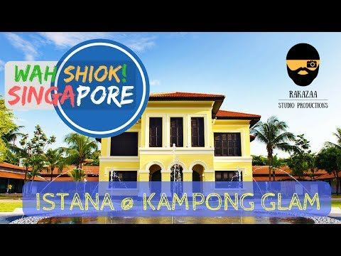 Wah Shiok! Singapore: EPISODE 1 (PART 1) Istana @ Kampong Glam