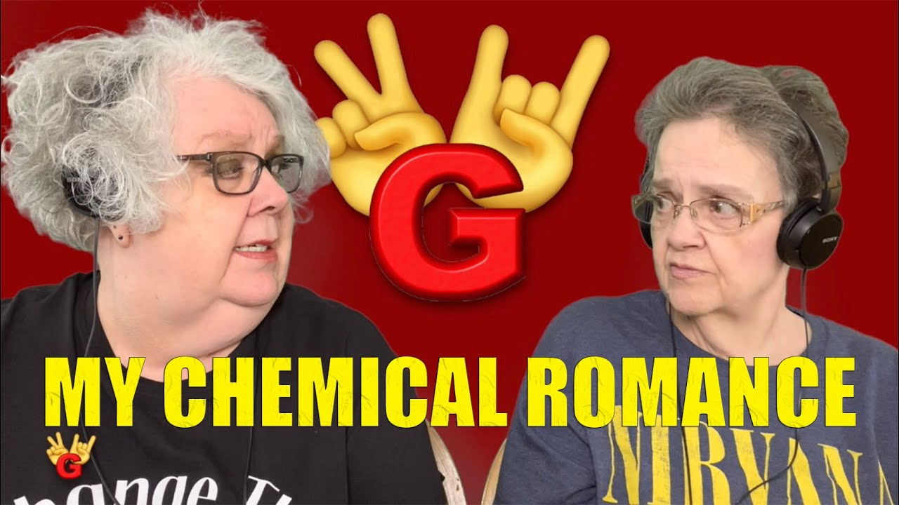 2RG - Two Rocking Grannies Reaction: MY CHEMICAL ROMANCE - WELCOME TO THE BLACK PARADE
