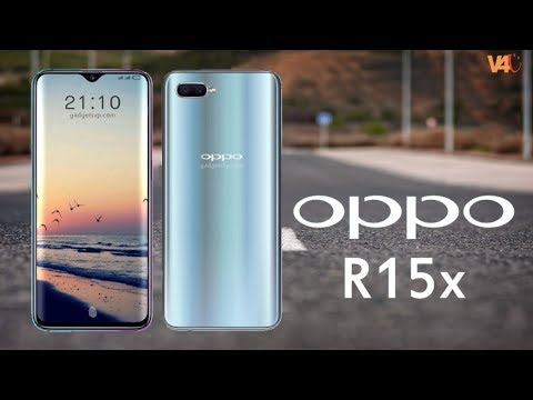OPPO R15X Confirmed Specs, Price, Release Date, First Look, Features, Camera, Official Look, Trailer