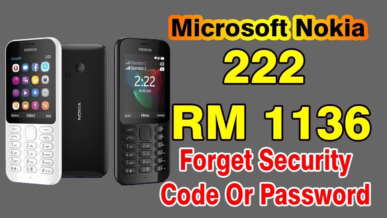 Nokia 222 RM 1136 Forget The Security Code Or Password