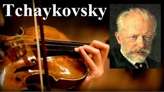 Прекрасная Классика - Петр Ильич Чайковский / Pyotr Tchaikovsky
