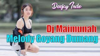 Dj Maimunah Melody Goyang Dumang Full Bass Remix Trap DJ