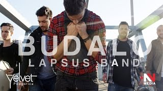 Video Lapsus Band - Budalo (Official video - 4K) NOVO 2017 download MP3, 3GP, MP4, WEBM, AVI, FLV Juli 2017