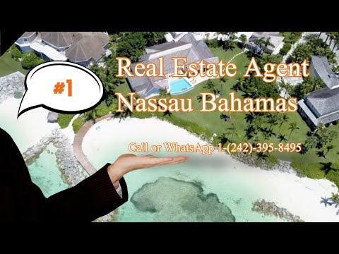 Number One Listing Real Estate Agent in Nassau Bahamas
