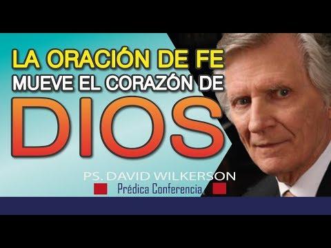 la-oraciÓn-de-fe-mueve-el-corazÓn-de-dios/cambiará-tu-vida/prédica-cristiana/hd--david-wilkerson-