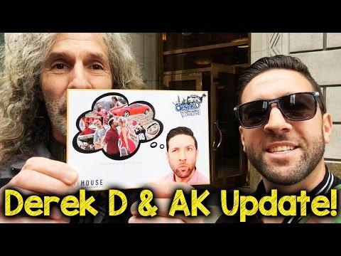 Derek D and AK Update!