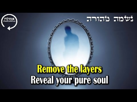 Remove the layers | Reveal your pure soul