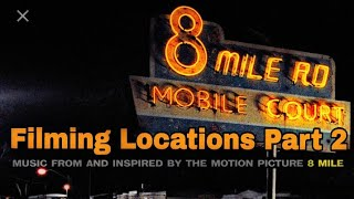 8 mile Movie {Filming Locations Part 2}