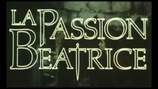 La Passion Béatrice ( 1987 - bande annonce )