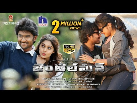 Nani Gentleman Full Movie || Nivetha Thomas || Surabhi || 2017 Latest Telugu Movies