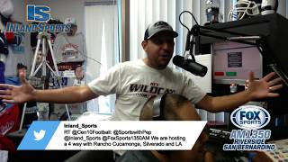 LIVE! The Inland_Sports Show Fox Sports Inland Empire 1350AM (8-7-18)