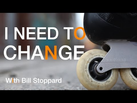 """I Need To Change   """"I Have More"""""""