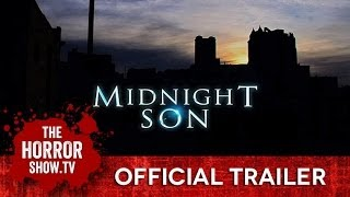 MIDNIGHT SON (TheHorrorShow.TV Trailer)