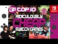 10 Ridiculously Cheap MUST HAVE Switch Games! (Under £5 or $5)