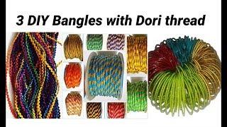 3 DIY Bangles making with Dori thread