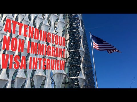 Attending Your Non-Immigrant Visa Interview At The U.S. Embassy In London